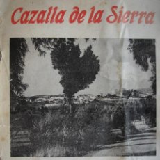 Libros de segunda mano: CAZALLA DE LA SIERRA.FIESTAS 1968.FOLIO,FOTOS,ANUNCIOS.112 PG.HUELVA. Lote 20901700