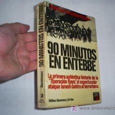 Libros de segunda mano: 90 MINUTOS EN ENTEBBE WILLIAM STEVENSON Y URI DAN COSMOS 1976 AB42003. Lote 21153678