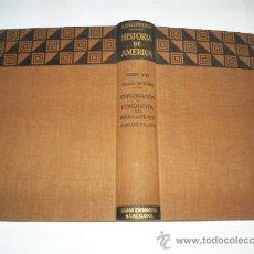 Libros de segunda mano: HISTORIA DE AMÉRICA TOMO VIII EXPLORACIÓN Y CONQUISTA DEL RÍO DE LA PLATA S. XVI Y XVII SALVAT 1942 . Lote 27058267