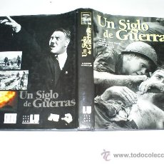 Libros de segunda mano: UN SIGLO DE GUERRAS LUCIANO GARIBALDI LIBRERÍA UNIVERSITARIA EDICIONES C. 2000 RM38323. Lote 26328962