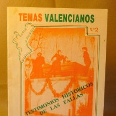 Libros de segunda mano: LIBRO, TEMAS VALENCIANOS,, TESTIMONIOS HISTORICOS DE LAS FALLAS, VALENCIA, Nº 2, 1985, OBILCARS. Lote 22682322