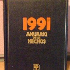Libros de segunda mano: ANUARIO DE LOS HECHOS 1991 - EDITORIAL ARTEL - DIFUSORA INTERNACIONAL. Lote 23264247