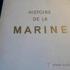 Libros de segunda mano: HISTOIRE DE LA MARINE EDITÉE PAR L'ILLUSTRATION (1942). Lote 23512528