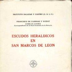Libros de segunda mano: 1969: ESCUDOS HERÁLDICOS EN SAN MARCOS DE LEÓN. Lote 26872729
