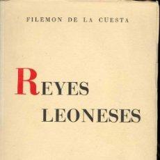 Libros de segunda mano: 1958: LEON - REYES LEONESES. Lote 26314877