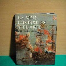 Libros de segunda mano: LA MAR,LOS BUQUES Y EL ARTE. Lote 26677827