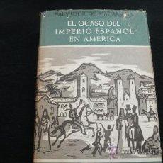 Libros de segunda mano: EL AUGE Y OCASO DEL IMPERIO ESPAÑOL EN AMÉRICA - 2 VOL- SALVADOR DE MADARIAGA. Lote 23852324