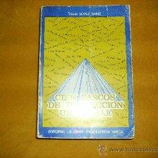 Libros de segunda mano: CIEN VASCOS DE PROYECCIÓN UNIVERSAL. CELIA LOPEZ SAINZ. BILBAO 1977. Lote 27490752