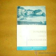 Libros de segunda mano: DONOSTIA, CAPITAL DE SAN SEBASTIAN. JESUS MARIA DE AROZAMENA. SAN SEBASTIAN 1964. Lote 27617483