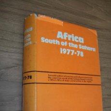 Libros de segunda mano: AFRICA SOUTH OF THE SAHARA 1977-78.- EUROPA PUBLICATIONS LIMITED-LONDON- 1977. Lote 24595047