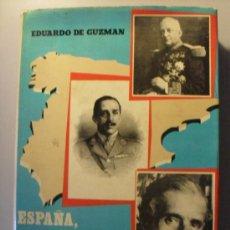Libros de segunda mano: ESPAÑA, ENTRE LAS DICTADURAS Y LA DEMOCRACIA POR EDUARDO DE GUZMAN 2ª EDICION 1.976. Lote 26633564
