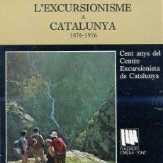 Libros de segunda mano: L'EXCURSIONISME A CATALUNYA - NADALA 1975 (CATALÀ). Lote 25372332