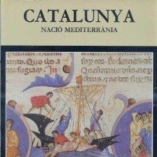 Libros de segunda mano: CATALUNYA NACIÓ MEDITERRÀNIA - NADALA 1993 (CATALÀ). Lote 25372654