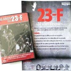 Libros de segunda mano: DVD Y REVISTA 23 F 30 AÑOS DESPUÉS HISTORIA GOLPE DE ESTADO ESPAÑA 2 DOCUMENTAL TIEMPO 23F -NO LIBRO. Lote 25880481