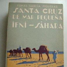 Libros de segunda mano: SANTA CRUZ DE MAR PEQUEÑA-IFNI-SAHARA.506. Lote 26412230