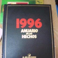 Libros de segunda mano: ANUARIO DE LOS HECHOS - 1996 - ED. DIFUSORA INTERNACIONAL - ILUSTRADO - GRAN FORMATO. Lote 27391553