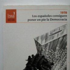 Libros de segunda mano: EL CAMINO DE LA LIBERTAD 1 - LOS ESPAÑOLES CONSIGUEN PONER EN PIE LA DEMOCRACIA - EL MUNDO. Lote 27599972