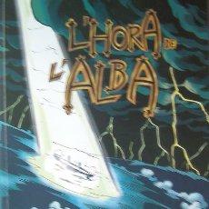 Libros de segunda mano: BENIDORM, (ALICANTE) LIBRO L´HORA DE L´ALBA, 24 PAGINAS 2009 VER FOTO ADICIONAL. Lote 27729783