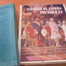 Libros de segunda mano: HISTORIA ESPAÑA SIGLO XX . TAPA DURA (LE3). Lote 27978623