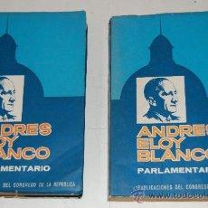 Libros de segunda mano: ANDRÉS ELOY BLANCO, PARLAMENTARIO.TOMOS I Y 2. DOS TOMOS.LUIS PASTORI (COMP. Y SELEC.) RM54047. Lote 28652321