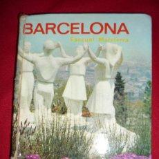 Libros de segunda mano: BARCELONA-PASCUAL MAISTERRA-EDITORIAL EVEREST-1ªEDICION 1969-SUPER ILUSTRADO,. Lote 28907233
