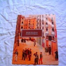 Libros de segunda mano: BARCELONA INDUSTRIAL · HISTORIA DE BARCELONA. Lote 28805001