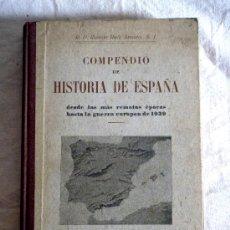 Libros de segunda mano: COMPENDIO DE HISTORIA DE ESPAÑA DE P. RAMON RUIZ AMADO 1940. Lote 28984416