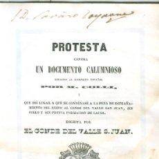 Libros de segunda mano: CONDE DEL VALLE SAN JUAN. CONTRA UN DOCUMENTO CALUMNIOSO. MADRID, 1851. VER FICHA. Lote 28997561