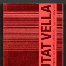 Libros de segunda mano: 2002 - CIUTAT VELLA - GUIA DE ESTABLECIMIENTOS SINGULARES - TRILINGUE CATALAN, CASTELLANO, INGLES. Lote 29314856