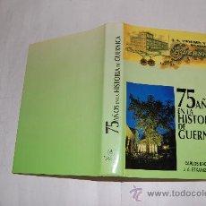 Libros de segunda mano: 75 AÑOS EN LA HISTORIA DE GUERNICA. CARLOS BACIGALUPE, J. A. ETXANIZ ORTUÑEZ RM56119. Lote 30004955