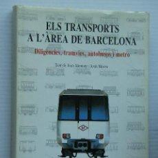 Libros de segunda mano: ELS TRANSPORTS A L´AREA DE BARCELONA. Lote 30254001