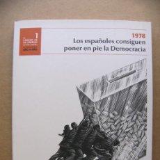 Libros de segunda mano: LIBRO CAMINO DE LA LIBERTAD Nº 1 (1978-2008) 1978 LOS ESPAÑOLES CONSIGUEN PONER EN PIE LA DEMOCRACIA. Lote 30384805