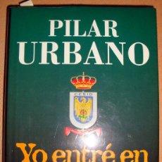 Libros de segunda mano: YO ENTRE EN EL CESID / PILAR URBANO ED. PLAZA & JANES 1ª EDICIÓN 1997. Lote 30966188