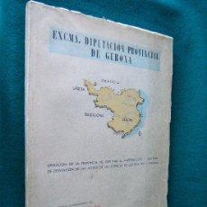 Libros de segunda mano: OPOSICION DE LA PROVINCIA DE GERONA AL ...LAS CUENCAS DE LOS RIOS TER Y TORDERA - 1957 - 1ª EDICION. Lote 31069950