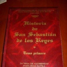 Libros de segunda mano: SAN SEBASTIAN DE LOS REYES. Lote 31197255