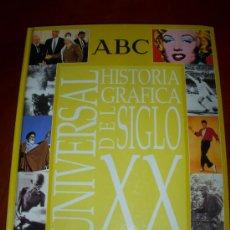 Libros de segunda mano: HISTORIA GRAFICA SIGLO XX. Lote 31197497