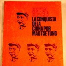 Libros de segunda mano: LA CONQUISTA DE LA CHINA, POR MAO TSE-TUNG.. Lote 31261289