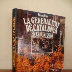 Libros de segunda mano: LA GENERALITAT DE CATALUNYA EN LA HISTORIA - EDMON VALLES - LA CAIXA - 1978 - VER FOTOS. Lote 31295832
