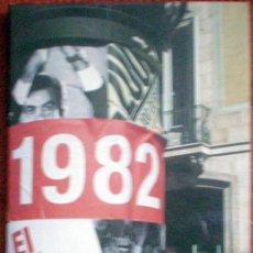 Libros de segunda mano: 1982 EL AÑO CLAVE;EDUARDO SOTILLOS;AGUILAR 2002. Lote 31341641