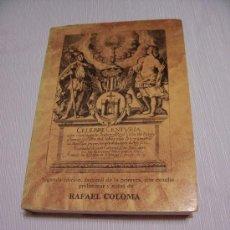 Libros de segunda mano: CÉLEBRE CENTURIA, QUE CONSAGRÓ LA ILUSTRE VILLA DE ALCOY.... - FACSÍMIL DE LA 1ª ED. - RAFAEL COLOMA. Lote 32315875