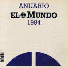 Libros de segunda mano: ANUARIO 1994 - EL MUNDO. Lote 32620771