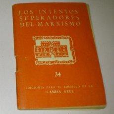 Libros de segunda mano: EDICIONES PARA EL BOLSILLO DE LA CAMISA AZUL Nº 34, LOS INTENTOS SUPERADORES DEL MARXISMO. Lote 32621410