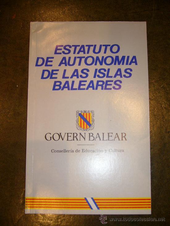 Libros de segunda mano: AUTONOMIA **ESTATUTO DE AUTONOMIA DE BALEARES** - Foto 2 - 32926701