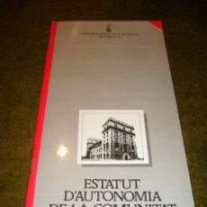 Libros de segunda mano: AUTONOMIA **ESTATUTO DE AUTONOMIA COMUNIDAD VALENCIANA**. Lote 32926766