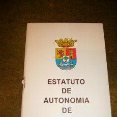 Libros de segunda mano: AUTONOMIA **ESTATUTO DE AUTONOMIA DE EXTREMADURA**. Lote 32926999