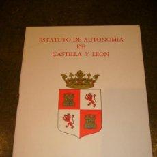 Libros de segunda mano: AUTONOMIA **ESTATUTO DE AUTONOMIA DE CASTILLA-LEON**. Lote 32927101