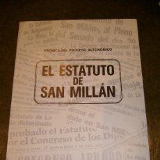 Libros de segunda mano: AUTONOMIA **ESTATUTO DE AUTONOMIA DE SAN MILLAN** LA RIOJA. Lote 32927321