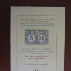Libros de segunda mano: LAS COLECCIONES REALES DE LA REGENCIA. Lote 32958706
