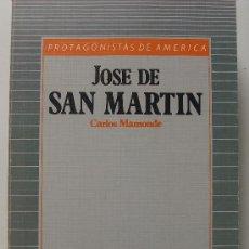Libros de segunda mano: LIBRO PROTAGONISTAS DE AMERICA HISTORIA 16 JOSE DE SAN MARTIN. Lote 33405885