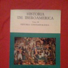 Libros de segunda mano: HISTORIA DE IBEROAMÉRICA. TOMO III: HISTORIA CONTEMPORÁNEA, DE LUIS LUCENA SALMORAL. CÁTEDRA, 1988. Lote 33667395